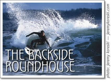 tofino surfing: the backside roundhouse