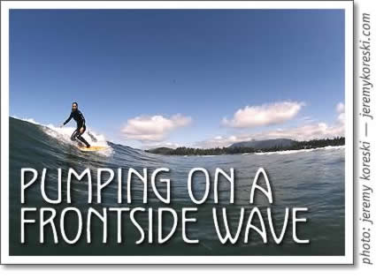 tofino surfing: pumping on a frontside wave