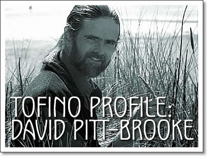 tofino profile - david pitt-brooke