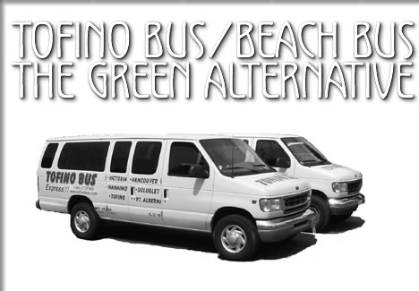 tofino bus / beach bus - the green alternative
