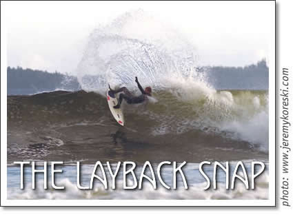 tofino surfing - the layback snap