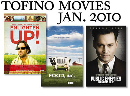 january 2010. tofino movies january 2010